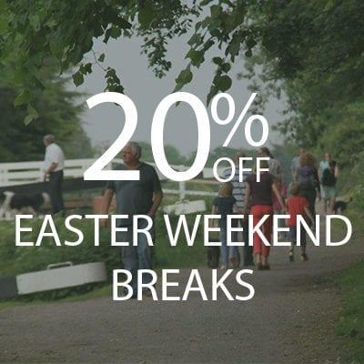 20% EASTER WEEKEND BREAKS