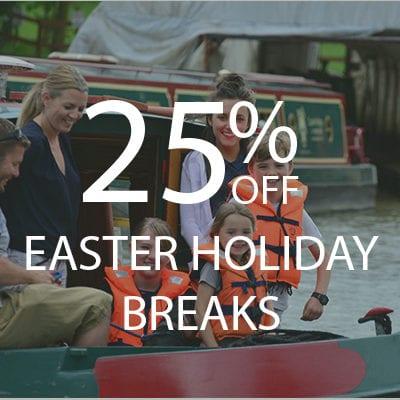 25% EASTER HOLIDAY BREAKS